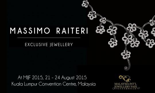 Kuala Lumpur Jewellery Fair Massimo Raiteri Exclusive Jewellery