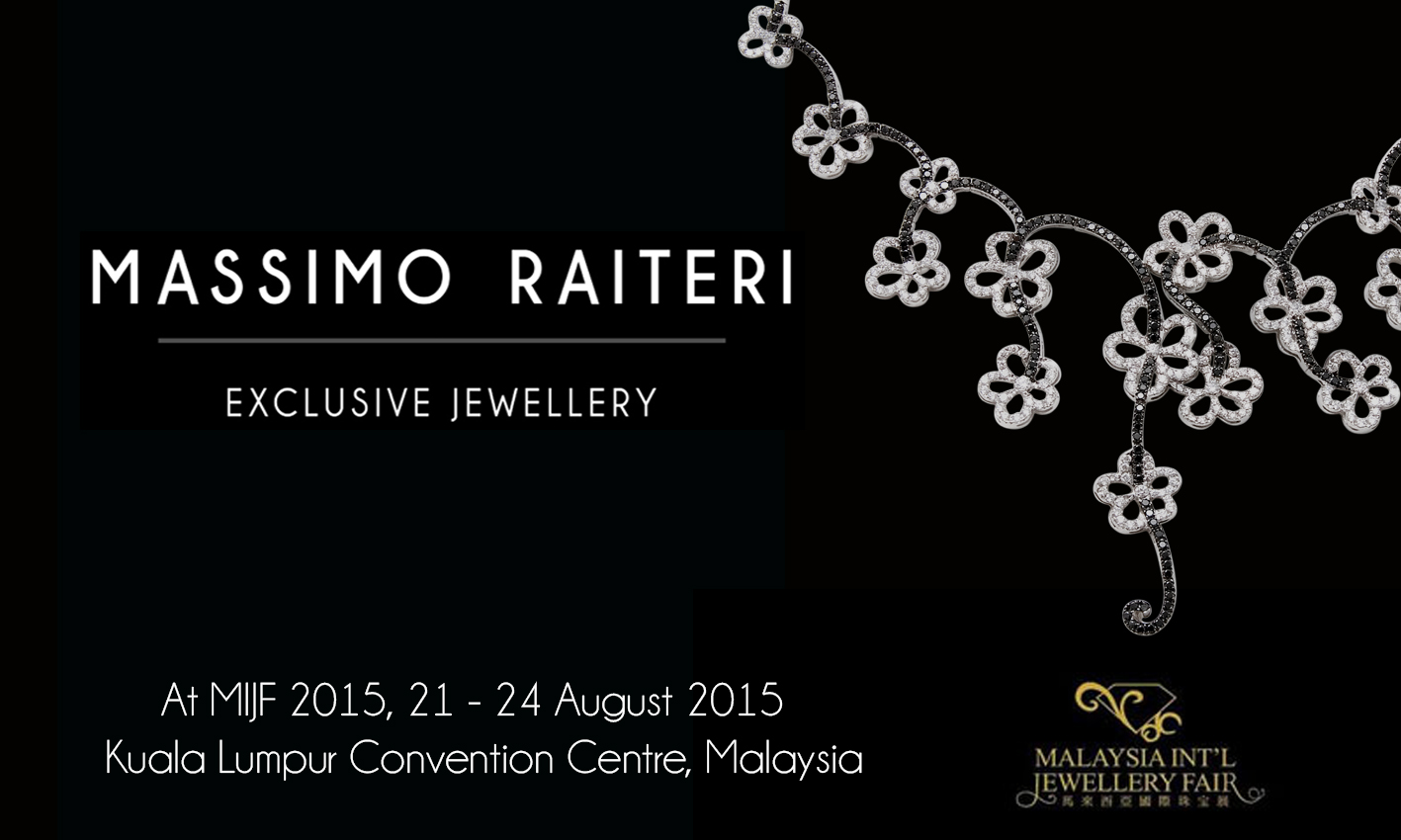 MASSIMO RAITERI AT THE MALAYSIA INTERNATIONAL JEWELLERY FAIR (MIJF) 2015
